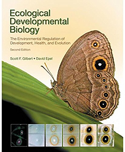9781605353449: Ecological Developmental Biology: The Environmental Regulation of Development, Health, and Evolution