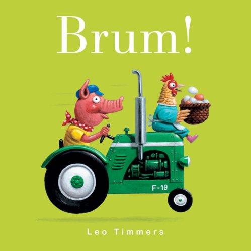 Brum! (Car Board Books): Timmers, Leo