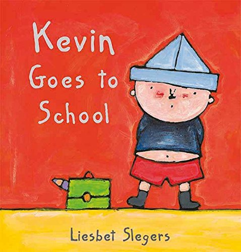 9781605370439: Kevin Goes to School (Kevin & Katie)