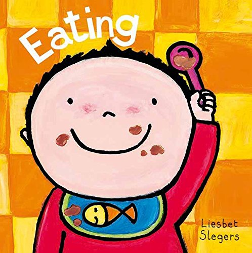 Eating (Clavis Toddler: Daily Life): Slegers, Liesbet
