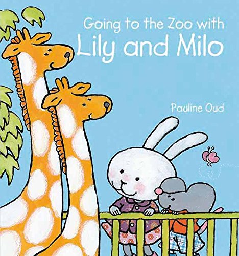 9781605370934: Going to the Zoo with Lily and Milo