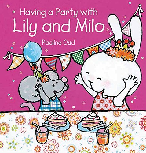 9781605371290: Having a Party with Lily and Milo (Clavis Toddler: Skills)