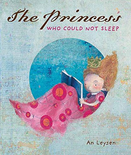 9781605371320: The Princess Who Could Not Sleep