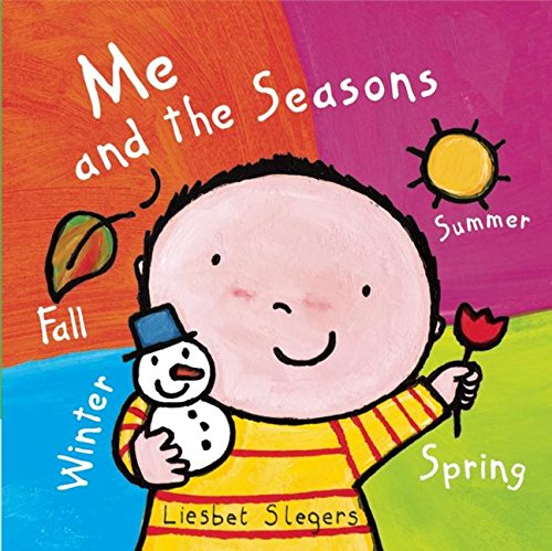 9781605371924: Me and the Seasons (Clavis Toddler: The World)