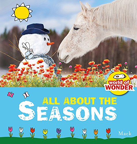 9781605372037: All About the Seasons (Mack's World of Wonder)