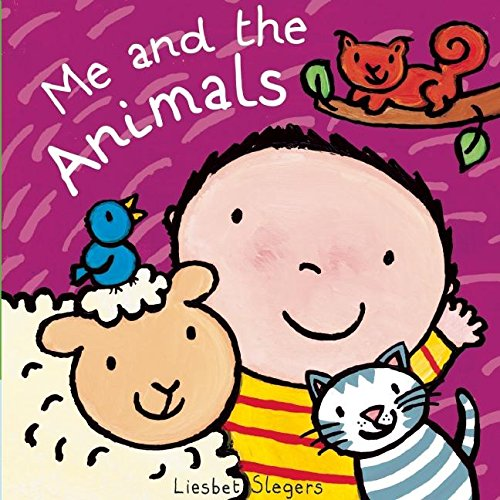 Me and the Animals: Clavis Publishing