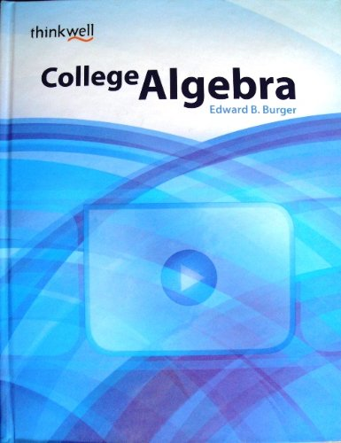 College Algebra: Burger, Edward B.