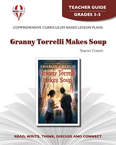 9781605390208: Granny Torrelli Makes Soup - Teacher Guide by Novel Units, Inc.