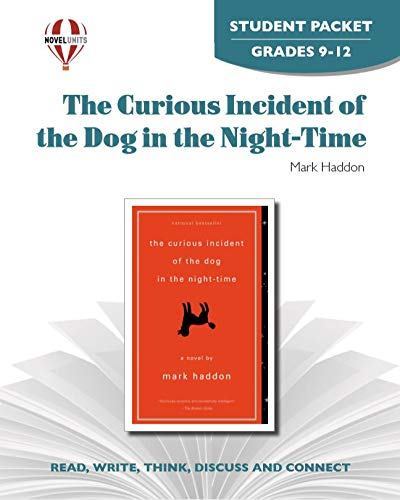 9781605390352: The Curious Incident of the Dog in the Night-Time - Student Packet by Novel Units, Inc.