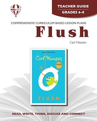 9781605390420: Flush - Teacher Guide by Novel Units, Inc.