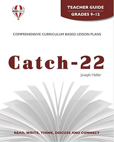 9781605390543: Catch 22 - Teacher Guide by Novel Units