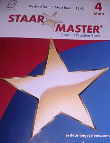 9781605399232: STAAR MASTER Student Practice Book Mathematics, Grade 4 (for the State of Texas Assessments of Academic Readiness)