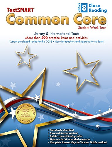 9781605399942: TestSMART® Common Core Close Reading Work Text, Grade 8 - Literary & Informational Texts