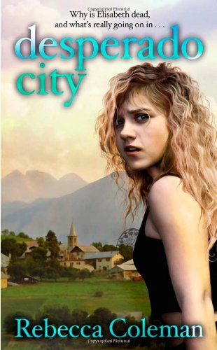 Desperado City: Coleman, Rebecca
