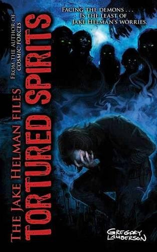 Tortured Spirits (Jake Helman Files Series): Lamberson, Gregory