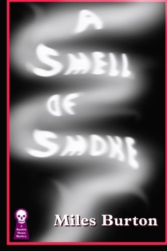 A Smell of Smoke (1605431729) by Miles Burton
