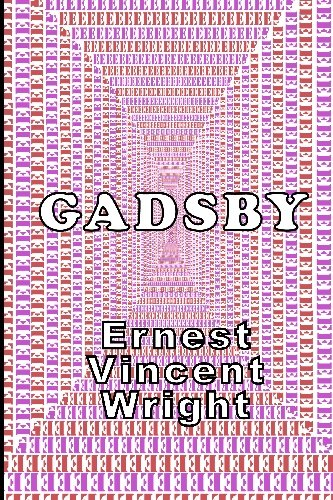 9781605433066: Gadsby: A Lipogram Novel