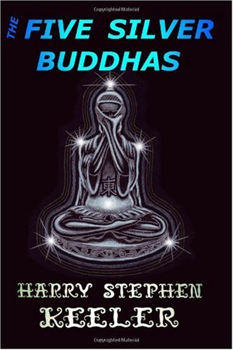 9781605433622: The Five Silver Buddhas