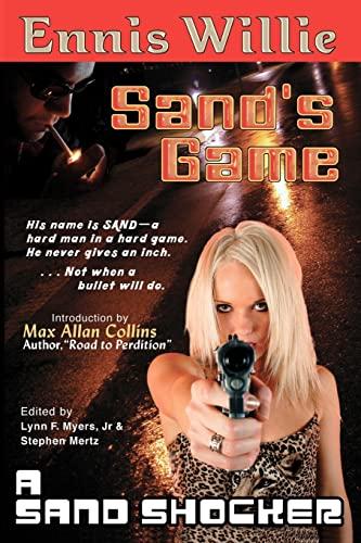 Sand's Game: Willie, Ennis