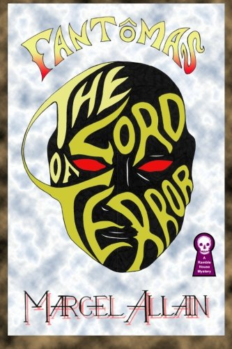 9781605435022: The Lord of Terror: A Fantomas Novel