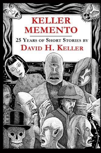 9781605435190: Keller Memento: 25 Years of David H. Keller