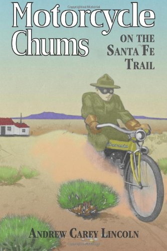 9781605435466: Motorcycle Chums on the Santa Fe Trail: The Key to the Indian Treasure Cave