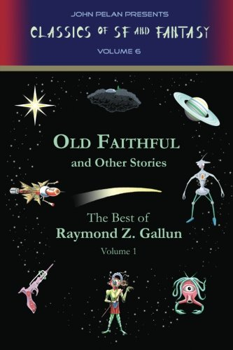 9781605436272: Old Faithful and Other Stories (Volume 1)