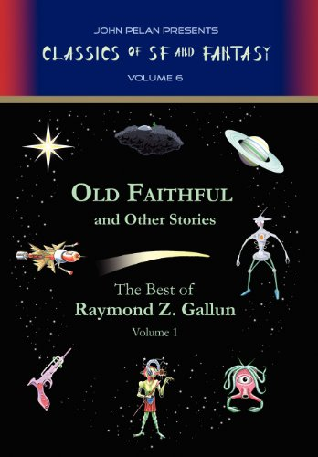 9781605436289: Old Faithful and Other Stories