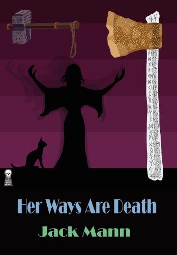 Her Ways Are Death: Mann, Jack