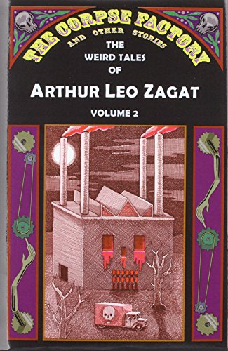 The Corpse Factory and Other Stories: Zagat, Arthur Leo