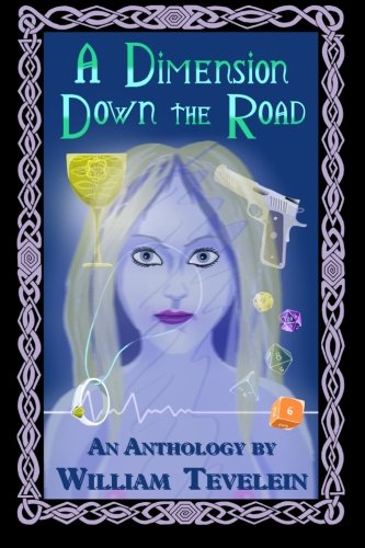 9781605437958: A Dimension Down the Road: An Anthology