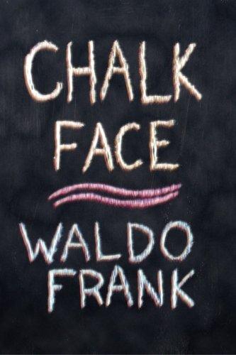 9781605438368: Chalk Face