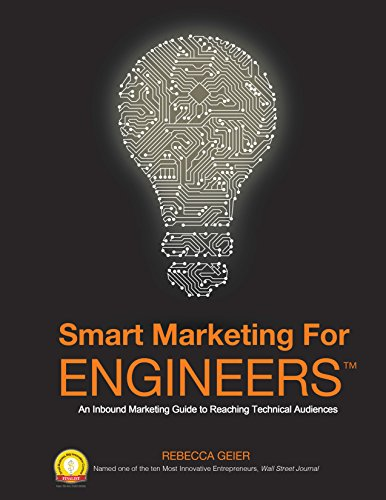 9781605440422: Smart Marketing for Engineers: An Inbound Marketing Guide to Reaching Technical Audiences
