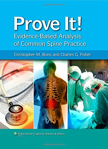9781605470276: Prove It! Evidence-Based Analysis of Common Spine Practice