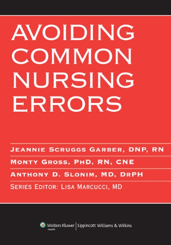 Avoiding Common Nursing Errors (Avoiding Common Errors): Editor-Jeannie Scruggs Garber;