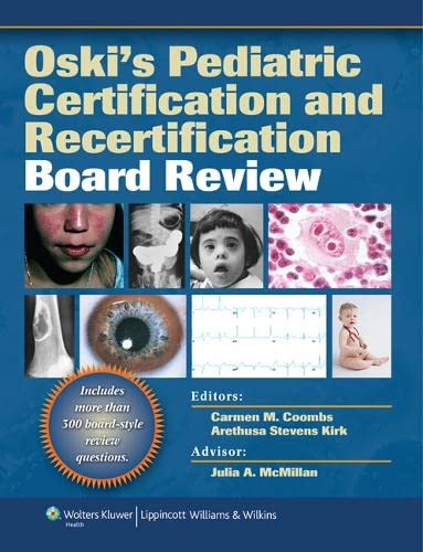 9781605471341: Oski's Pediatric Certification and Recertification Board Review