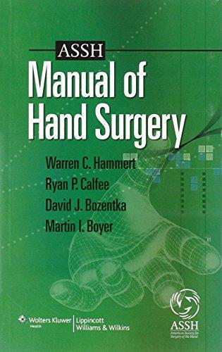 9781605472126: ASSH Manual of Hand Surgery