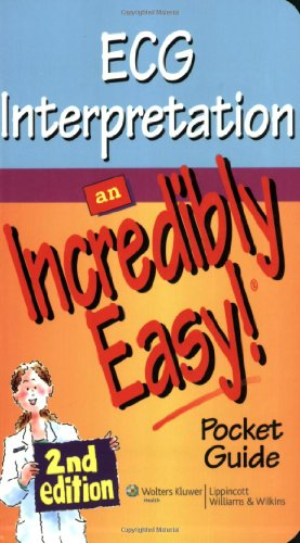 9781605472515: ECG Interpretation: An Incredibly Easy Pocket Guide (Incredibly Easy! Series®)