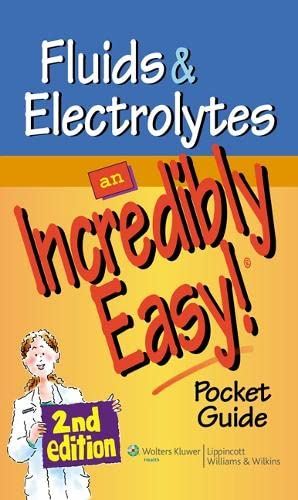 9781605472522: Fluids and Electrolytes: An Incredibly Easy! Pocket Guide (Incredibly Easy! Series)