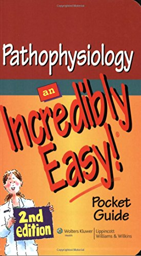 9781605472539: Pathophysiology: An Incredibly Easy! Pocket Guide (Incredibly Easy! Series®)