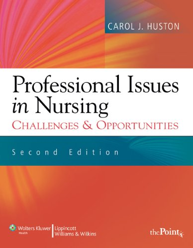 9781605473956: Professional Issues in Nursing: Challenges and Opportunities