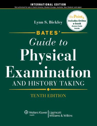9781605474007: Bates' Guide to Physical Examination and History Taking