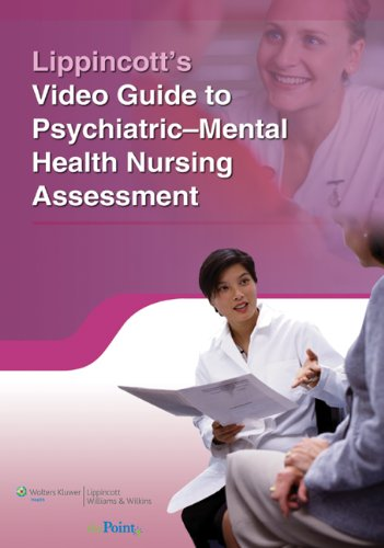 9781605474298: Lippincott's Video Guide to Psychiatric Mental Health Nursing Assessment Access Card