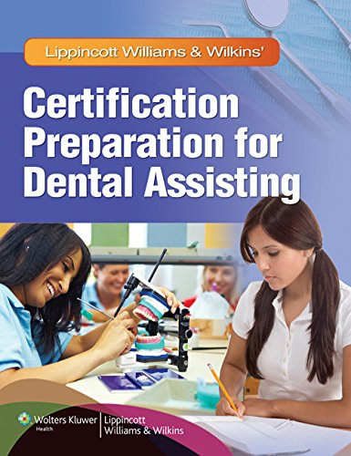 9781605475455: Lippincott Williams & Wilkins' Certification Preparation for Dental Assisting