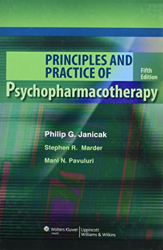 9781605475653: Principles and Practice of Psychopharmacotherapy (PRINCIPLES & PRAC PSYCHOPHARMACOTHERAPY (JANICAK))