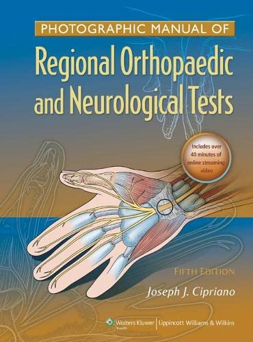 9781605475950: Photographic Manual of Regional Orthopaedic and Neurologic Tests