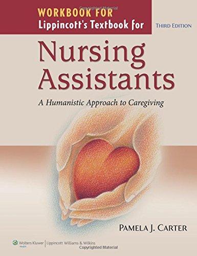 Workbook for Lippincott's Textbook for Nursing Assistants: Pamela J. Carter