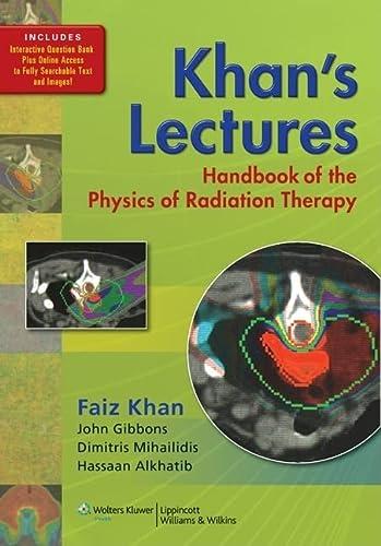 Khan's Lectures: Handbook of the Physics of: Khan PhD, Faiz