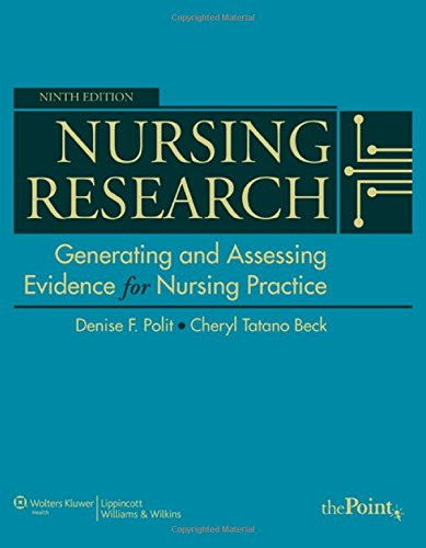 Nursing Research: Generating and Assessing Evidence for Nursing Practice, 9th Edition (1605477087) by Denise F. Polit; Cheryl Tatano Beck
