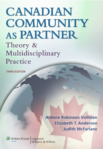 9781605477091: Canadian Community as Partner: Theory and Multidisciplinary Practice